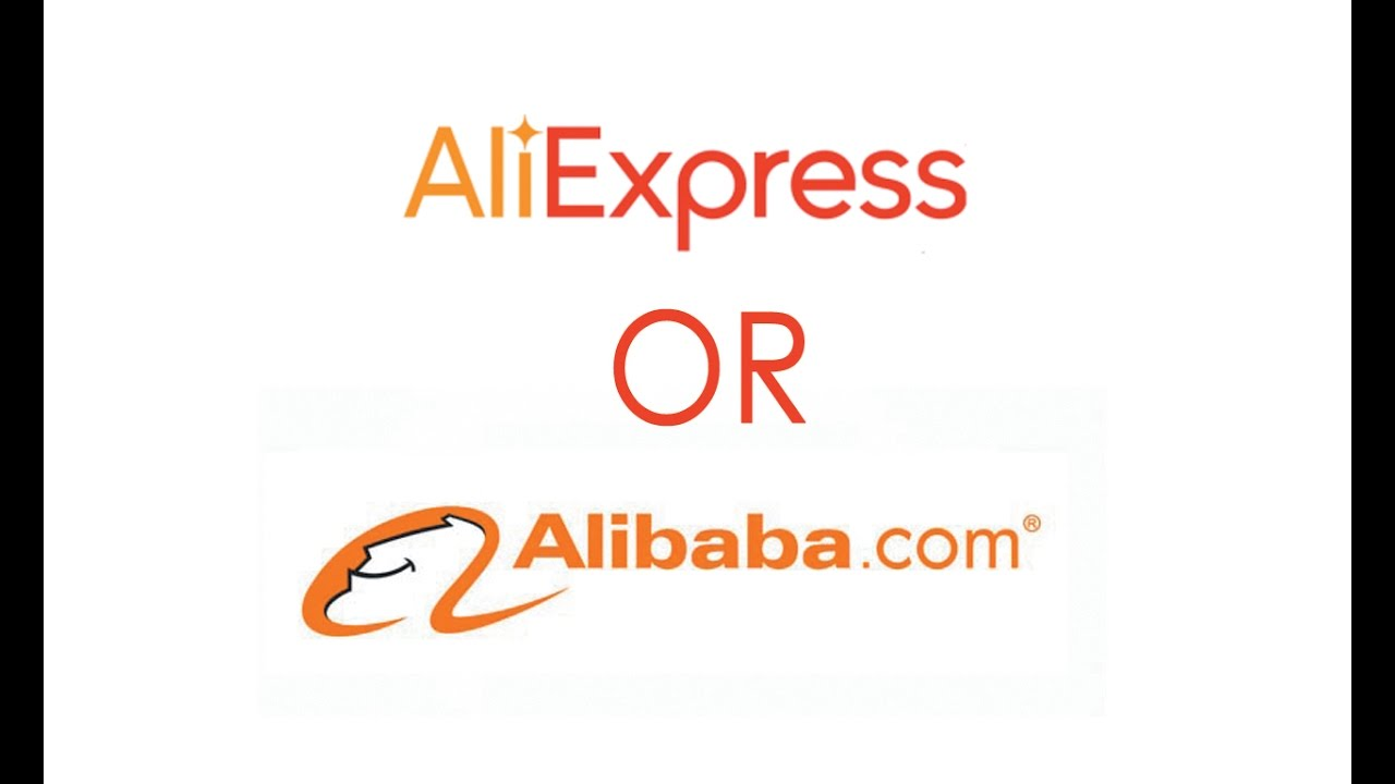 aliexpress or alibaba