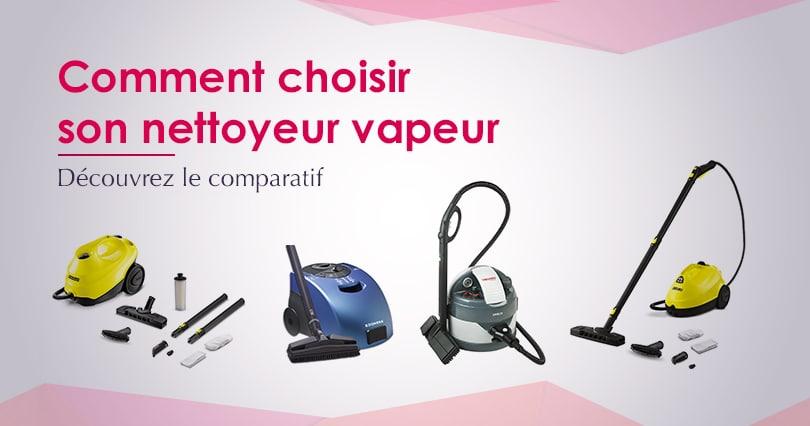 choisir nettoyeur vapeur